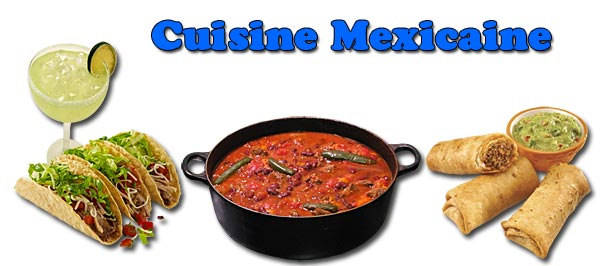 La cuisine mexicaine for Cuisine mexicaine